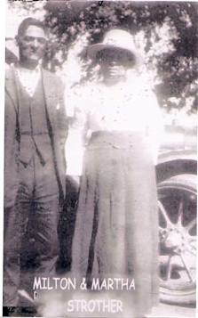 Milton & Martha (Pixley) Strother in Edgefield. SC