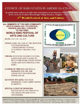 You are invited to the 1st World Igbo Arts & Culture Festival & Conference Join Me on July 24-26th, 2014 at Igbo Village Frontier Museum Staunton, VA