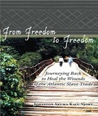 From Freedom to Freedom - New book by Dr. J. A.Njoku