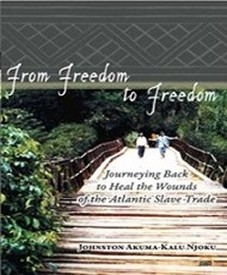 Book From Freedom to Freedom by Dr. J. A. K. Njoku Folklore Dept. Western Kentucky University, Bowling Green, KY.