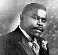 Marcus Mosiah Garvey, Jr., August 17, 1887 to June 10, 1940